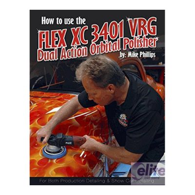 Mike Phillips' How to use the Flex XC3401 Polisher Book